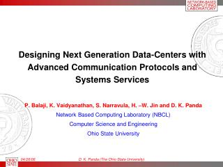 Designing Next Generation Data-Centers with Advanced Communication Protocols and Systems Services