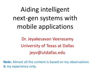 Aiding intelligent  next-gen  systems  with mobile  applications
