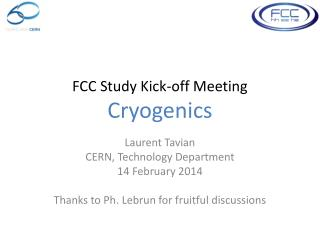 FCC Study Kick-off Meeting Cryogenics