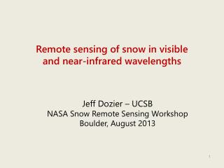 Remote sensing of snow in visible and near-infrared wavelengths