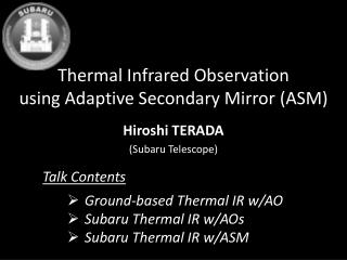 Thermal Infrared Observation using Adaptive Secondary Mirror (ASM)