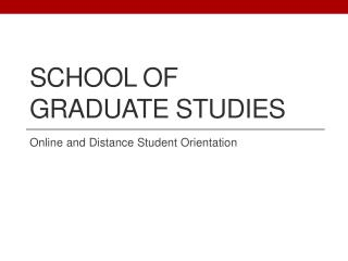 School of Graduate Studies