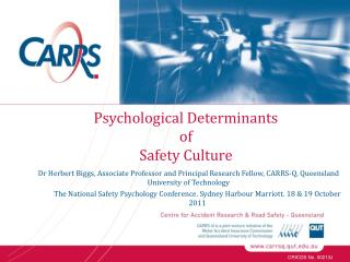 Psychological Determinants  of  Safety Culture