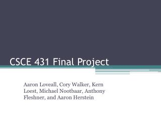 CSCE 431 Final Project