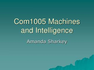 Com1005 Machines and Intelligence