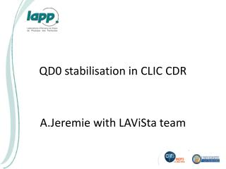 QD0 stabilisation in CLIC CDR