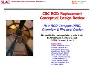 CSC ROD Replacement Conceptual Design Review New ROD Complex (NRC)  Overview & Physical  D esign