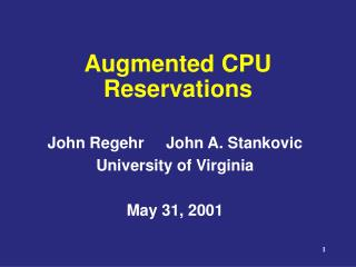 Augmented CPU Reservations