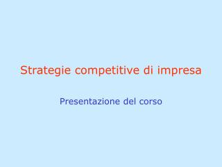 Strategie competitive di impresa