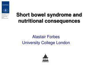 Short bowel syndrome and nutritional consequences