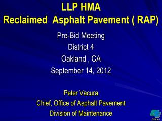 LLP HMA Reclaimed  Asphalt Pavement ( RAP)
