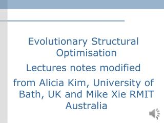 Evolutionary Structural Optimisation Lectures notes modified