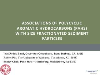 ASSOCIATIONS OF POLYCYCLIC AROMATIC HYDROCARBONS (PAHS) WITH SIZE FRACTIONATED SEDIMENT PARTICLES