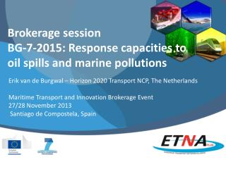 Brokerage session BG-7-2015: Response capacities to oil spills and marine pollutions