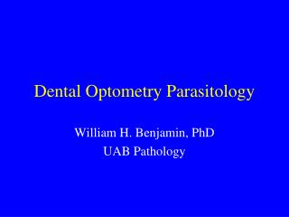 Dental Optometry Parasitology