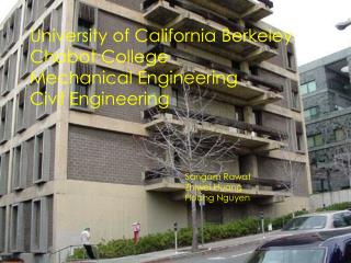University of California Berkeley Chabot College Mechanical Engineering Civil Engineering