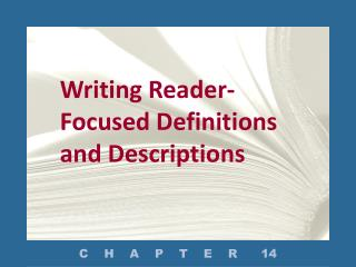 Writing Reader-Focused Definitions and Descriptions