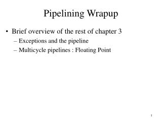 Pipelining Wrapup