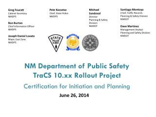 NM Department of Public Safety TraCS  10.xx Rollout Project