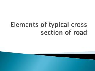 Elements of typical cross section of road