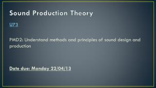 Sound Production Theory