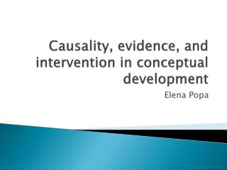 Causality, evidence, and intervention in conceptual development