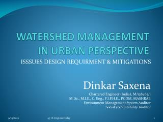 WATERSHED MANAGEMENT  IN URBAN PERSPECTIVE