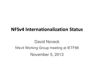 NFSv4 Internationalization Status