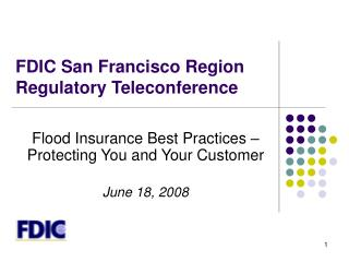 FDIC San Francisco Region Regulatory Teleconference