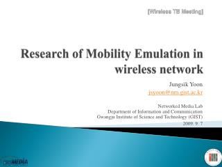 Research of Mobility Emulation in wireless network