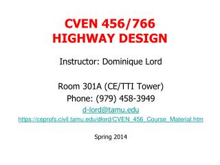 CVEN 456/766 HIGHWAY DESIGN