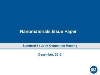 Nanomaterials  Issue Paper