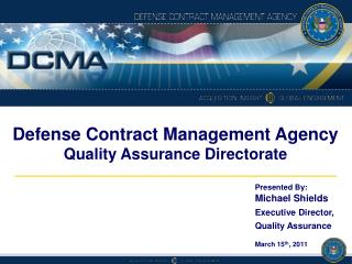 Defense Contract Management Agency Quality Assurance Directorate