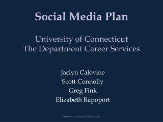 Social Media Plan  University of Connecticut  The Department Career Services