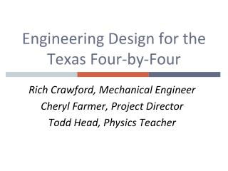 Engineering Design for the Texas  Four-by-Four