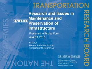 Research and Issues in Maintenance and Preservation of Infrastructure