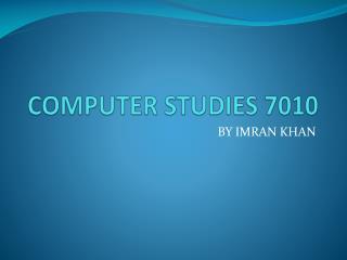 COMPUTER STUDIES 7010