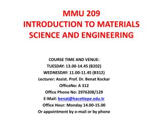 MMU 209 INTRODUCTION TO MATERIALS SCIENCE AND ENGINEERING