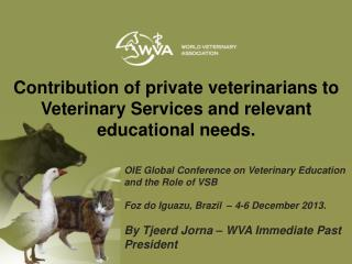OIE Global Conference on Veterinary Education and the Role of VSB