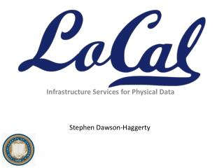 Infrastructure Services for Physical Data