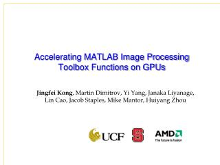 Accelerating MATLAB Image Processing Toolbox Functions on GPUs