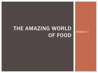 The Amazing world of food