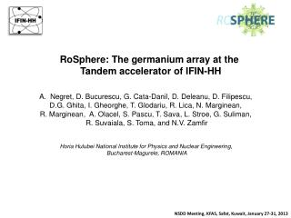 RoSphere : The germanium array at the  Tandem accelerator of IFIN-HH