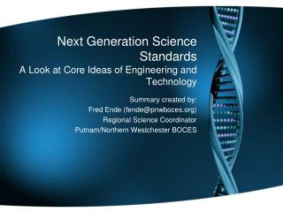 Next Generation Science Standards A Look at Core Ideas of Engineering and Technology