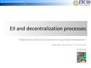 EII and decentralization processes