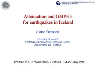 Attenuation and  GMPE's   for  earthquakes  in Iceland