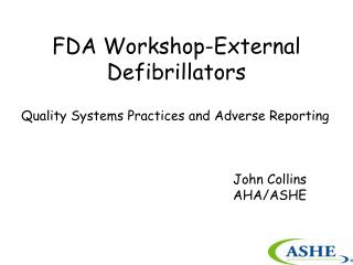 FDA Workshop-External Defibrillators
