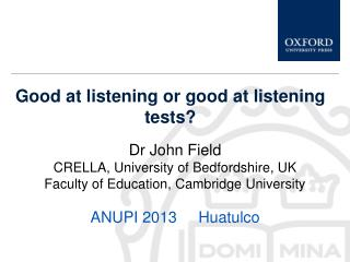 Good at listening or good at listening tests?