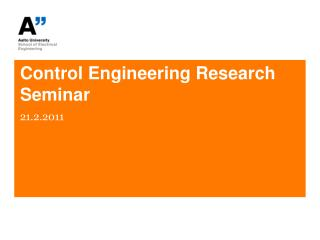 Control Engineering Research Seminar