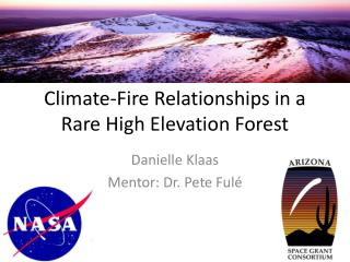 Climate-Fire Relationships in a Rare High Elevation Forest